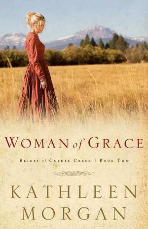 Woman of Grace de Kathleen Morgan