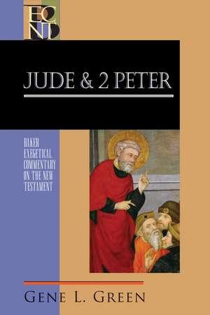 Jude & 2 Peter de Gene L. Green