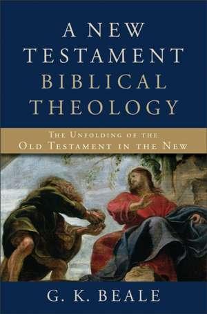 A New Testament Biblical Theology imagine