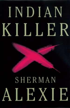 Indian Killer de Sherman Alexie