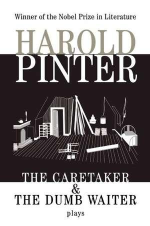 The Caretaker:  Two Plays de Harold Pinter