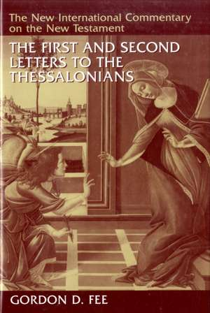 The First and Second Letters to the Thessalonians de Gordon D. Fee