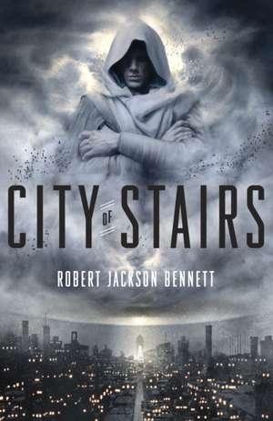 City of Stairs de Robert Jackson Bennett