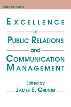 Excellence in Public Relations and Communication Management de  Grunig