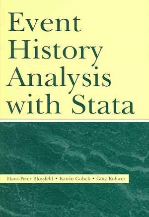 Event History Analysis with Stata de Hans-Peter Blossfeld