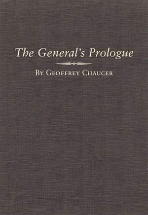 The General Prologue:  Part One A and Part One B de Geoffrey Chaucer