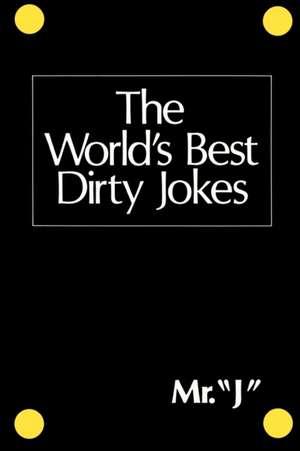The World's Best Dirty Jokes de  Citadel Press