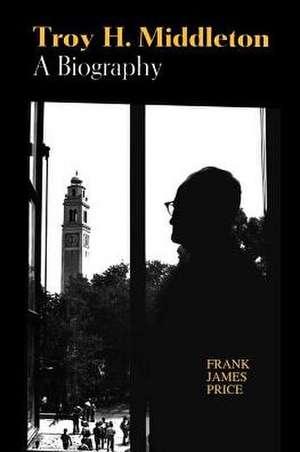 Troy H. Middleton de Frank J. Price