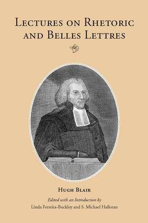 Lectures on Rhetoric and Belles Lettres de Hugh Blair