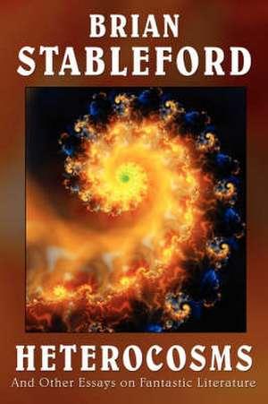 Heterocosms de Brian Stableford