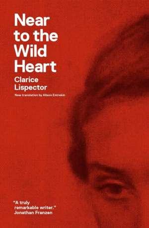 Near to the Wild Heart 2e de Clarice Lispector