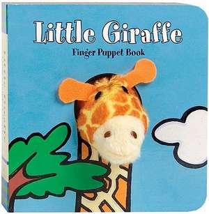 Little Giraffe [With Finger Puppet] imagine