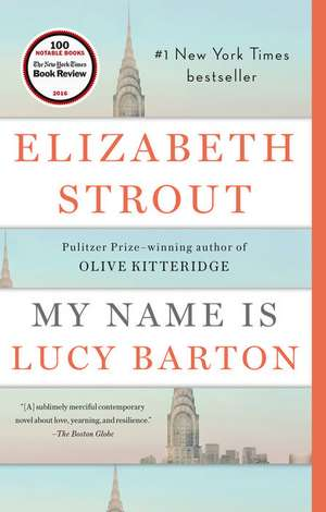 My Name Is Lucy Barton de Elizabeth Strout