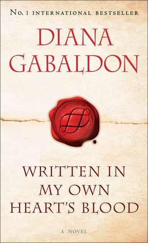 Written in My Own Heart's Blood de Diana Gabaldon