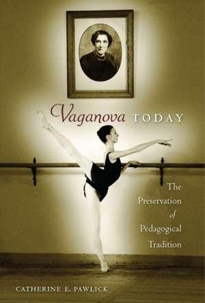 Vaganova Today