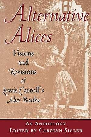 Alternative Alices--Pa de Lewis Carroll