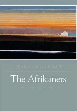 The Afrikaners de Hermann Giliomee