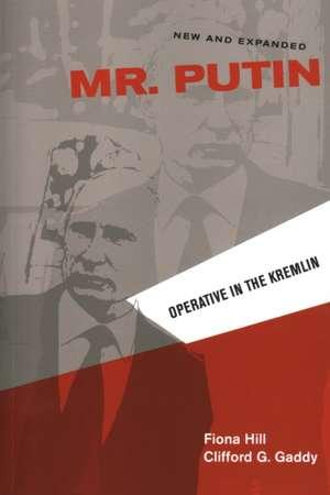 Mr. Putin: Operative in the Kremlin de Fiona Hill