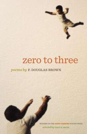 Zero to Three de F. Douglas Brown