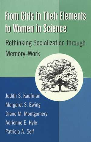From Girls in Their Elements to Women in Science de Judith S. Kaufman