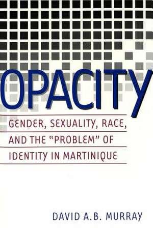 Opacity de David A.B. Murray