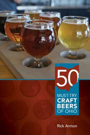 Fifty Must-Try Craft Beers of Ohio imagine