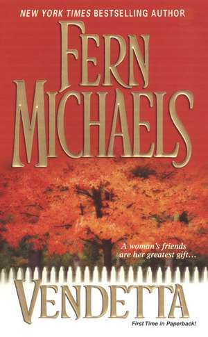 Vendetta de Fern Michaels