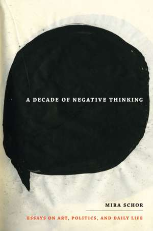A Decade of Negative Thinking imagine