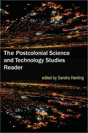 The Postcolonial Science and Technology Studies Reader imagine