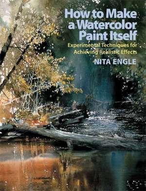 How to Make a Watercolor Paint Itself de Nita Engle