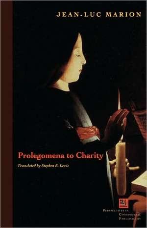 Prolegomena to Charity de Jean-Luc Marion