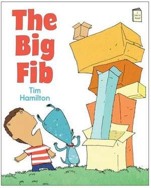 The Big Fib de Tim Hamilton