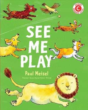 See Me Play de Paul Meisel