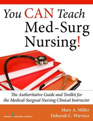 You Can Teach Med-Surg Nursing!