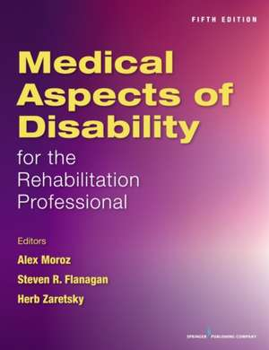 Medical Aspects of Disability for the Rehabilitation Professionals, Fifth Edition