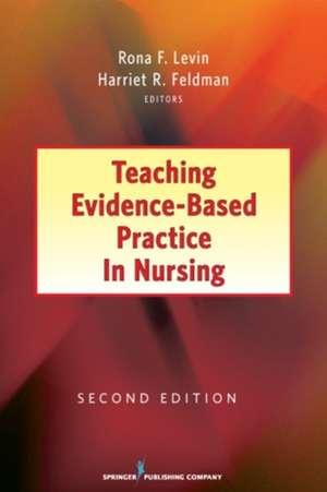 Teaching Evidence-Based Practice in Nursing