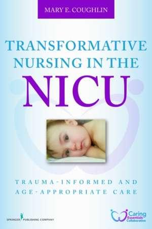 Transformative Nursing in the NICU
