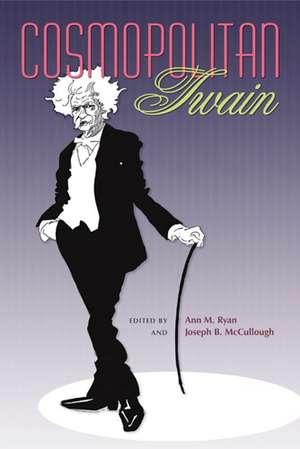 Cosmopolitan Twain de Ann M. Ryan