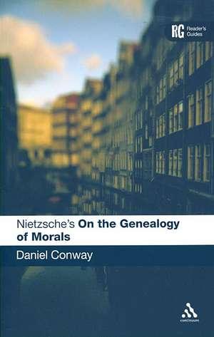 Nietzsche's 'On the Genealogy of Morals': A Reader's Guide de Daniel Conway