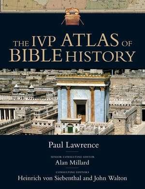 The IVP Atlas of Bible History de Paul M.a . Lawrence
