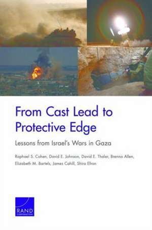 From Cast Lead to Protective Edge de Raphael S Cohen