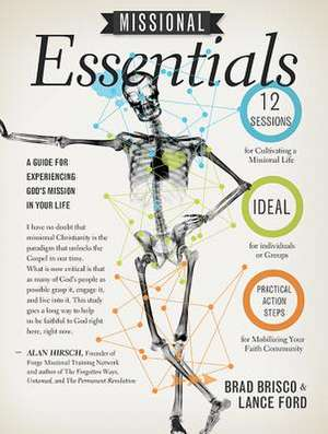 Missional Essentials:  A Guide for Experiencing God's Mission in Your Life de Lance Ford