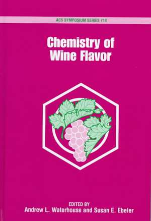 Chemistry of Wine Flavor de Andrew L. Waterhouse