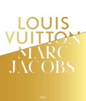 Louis Vuitton / Marc Jacobs de Pamela Golbin