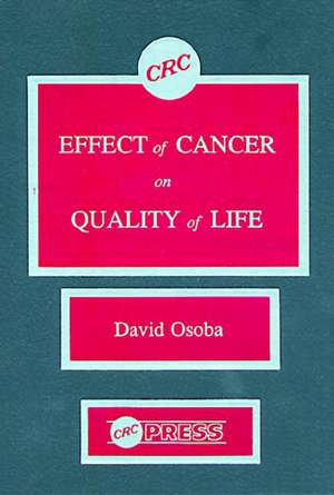 Effect of Cancer On Quality of Life de David Osoba