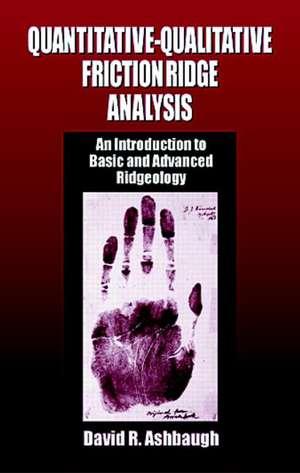 Quantitative-Qualitative Friction Ridge Analysis imagine