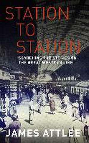 Station to Station de James Attlee