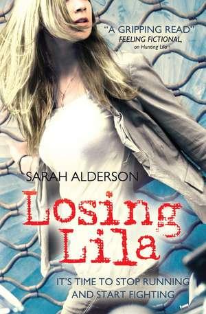 Losing Lila de Sarah Alderson