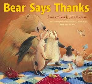Bear Says Thanks de Jane Chapman