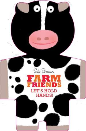 Farm Friends: Let's Hold Hands